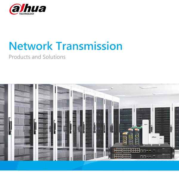 Catalog_Dahua Network Transmission Products and Solutions_V3.0_EN_201909(28P)